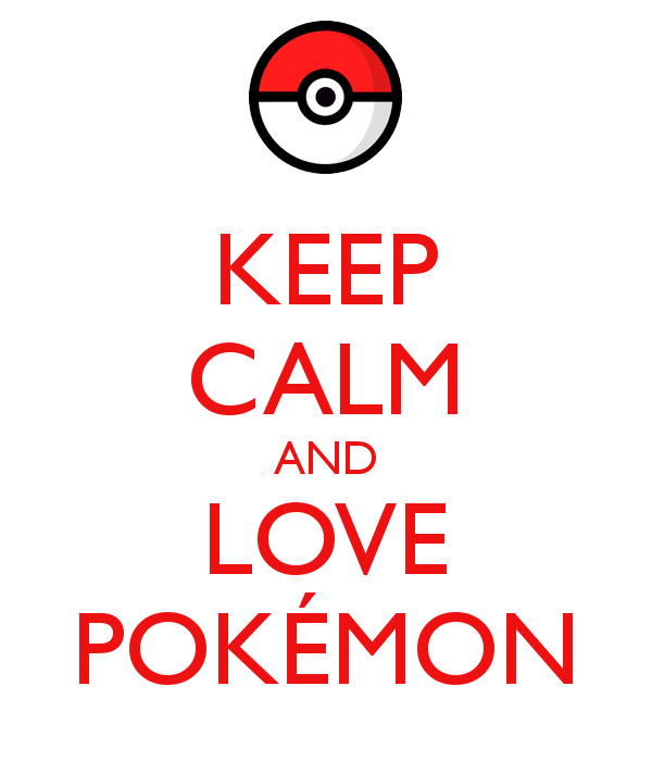 Keep-calm-and-love-pokémon-9